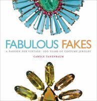 Fabulous fakes : a passion for vintage : 100 years of costume jewelry