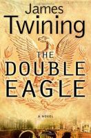 The double eagle : a novel