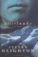 Afterlands : a novel