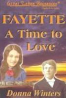 Fayette : a time to love
