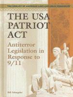 The USA Patriot Act : antiterror legislation in response to 9/11