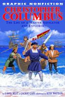 Christopher Columbus : the life of a master navigator and explorer
