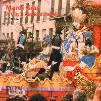 Mardi Gras : a city's masked parade