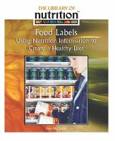 Food labels : using nutrition information to create a healthy diet