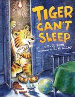 Tiger can't sleep
