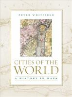 Cities of the world : a history in maps
