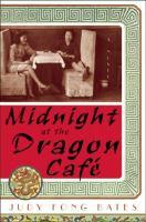 Midnight at the Dragon Cafâe