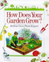 How does your garden grow? : be your own plant expert
