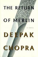 The return of Merlin : a novel