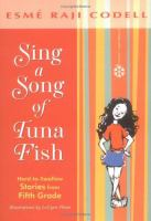 Sing a song of tuna fish : hard-to-swallow stories from fifth grade