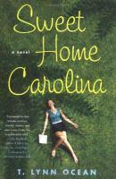 Sweet home Carolina : a novel