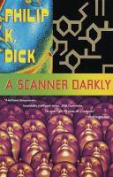 A scanner darkly (AUDIOBOOK)