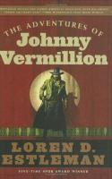 The adventures of Johnny Vermillion : a novel