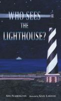 Who sees the lighthouse?