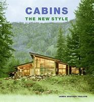 Cabins : the new style