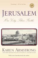 Jerusalem : one city, three faiths