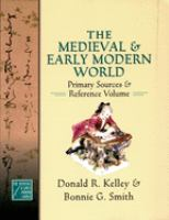 The medieval and early modern world : primary sources and reference volume