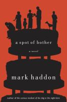 A spot of bother : a novel