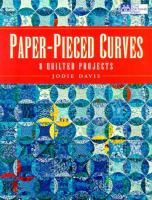 Paper-pieced curves : 8 quilted projects