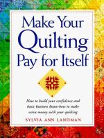 Make your quilting pay for itself