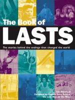 The Book of Lasts : the stories behind the endings that changed to world