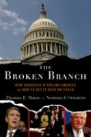The broken branch : how Congress is failing America and how to get it back on track
