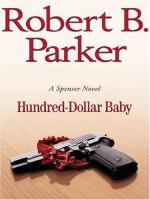 Hundred-Dollar Baby (LARGE PRINT)