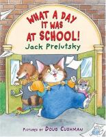 What a day it was at school! : poems