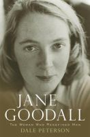 Jane Goodall : the woman who redefined man
