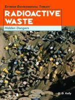 Radioactive waste : hidden dangers