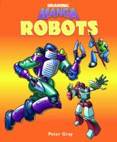 Drawing manga robots