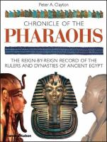 Chronicle of the pharaohs : the reign-by-reign record of the rulers and dynasties of ancient Egypt