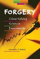 Forgery : crime-solving science experiments