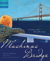 Mackinac Bridge : the story of the five-mile poem