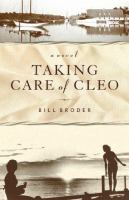 Taking care of Cleo : a novel
