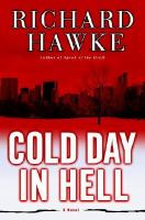 Cold day in Hell : a novel (LARGE PRINT)