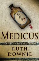 Medicus : a novel of the Roman Empire