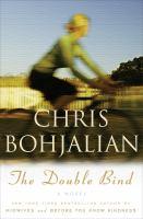 The double bind : a novel