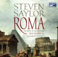 Roma : [the novel of ancient Rome] (AUDIOBOOK)