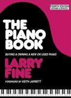 The piano book : buying & owning a new or used piano