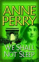 We shall not sleep : a novel