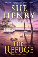 The refuge : a Maxie and Stretch mystery