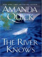 The river knows (LARGE PRINT)