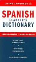 Spanish learner's dictionary : English-Spanish / Spanish-English.