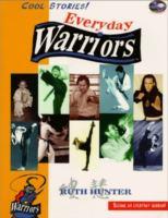 Everyday warriors
