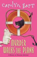 Murder walks the plank : a death on demand mystery