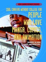 Cool careers without college for people who love manga, comics and animation