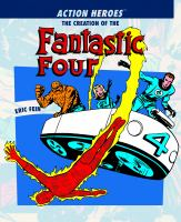 The creation of the Fantastic Four