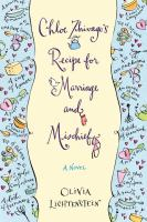 Chloe Zhivago's recipe for marraige and mischief : a novel