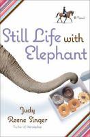 Still life with elephant : a novel